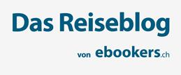 Das Reiseblog von ebookers.ch